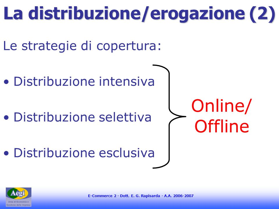 La distribuzione/erogazione (2)