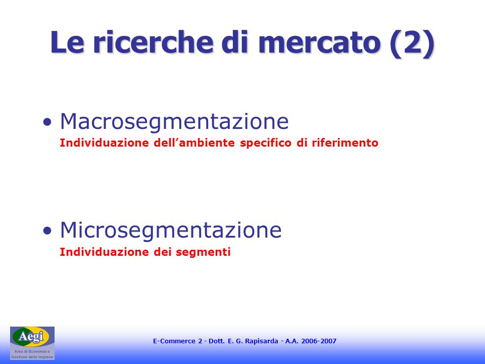 Le ricerche di mercato (2)