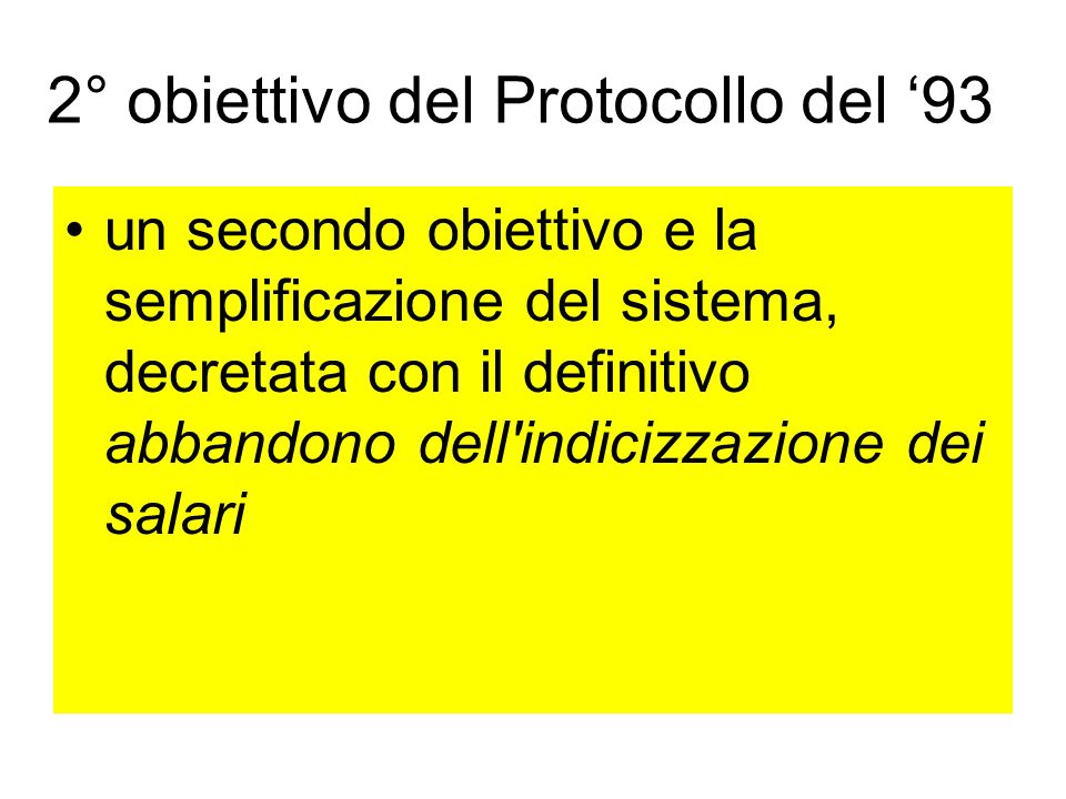 2° obiettivo del Protocollo del '93