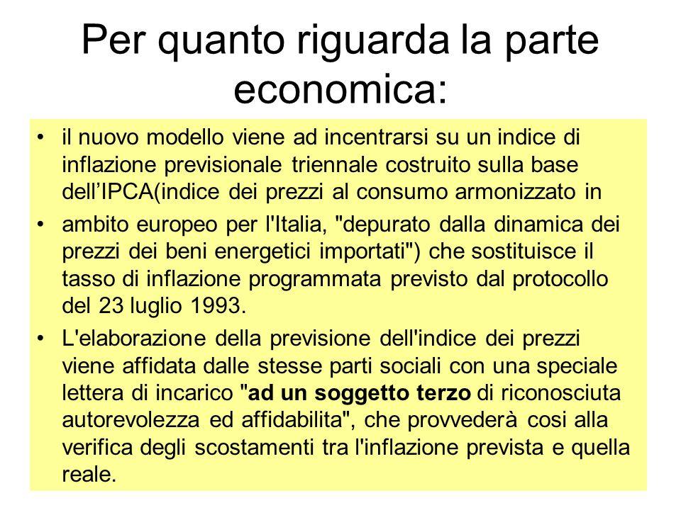 Per quanto riguarda la parte economica: