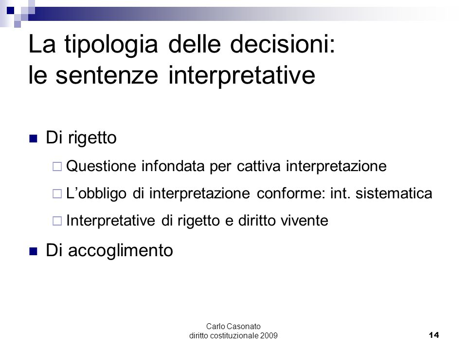 La tipologia delle decisioni: le sentenze interpretative