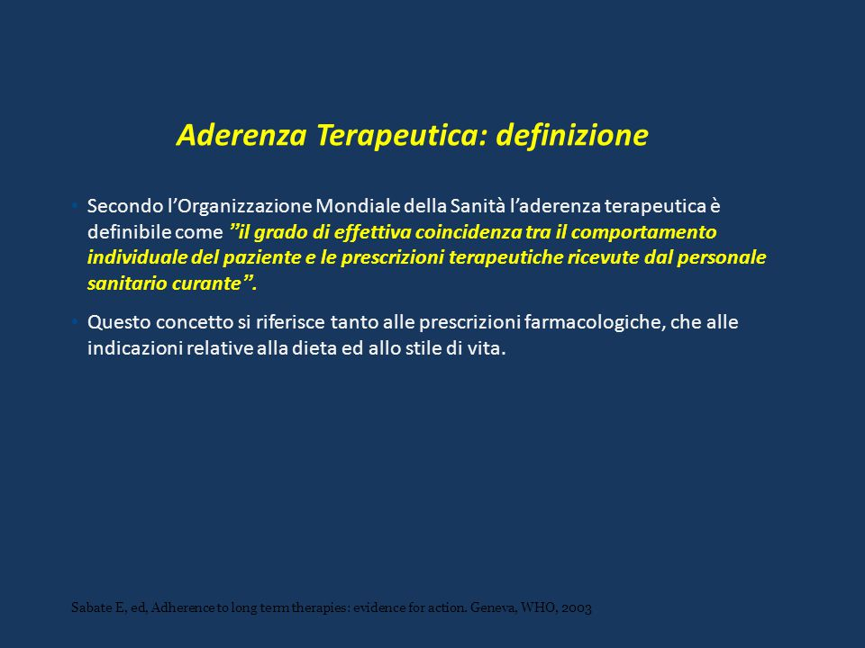 Aderenza Terapeutica: definizione