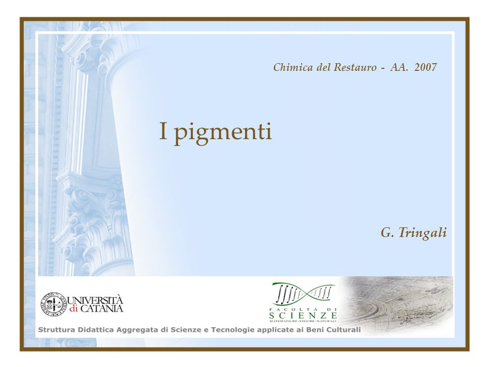 Chimica del Restauro - AA. 2007