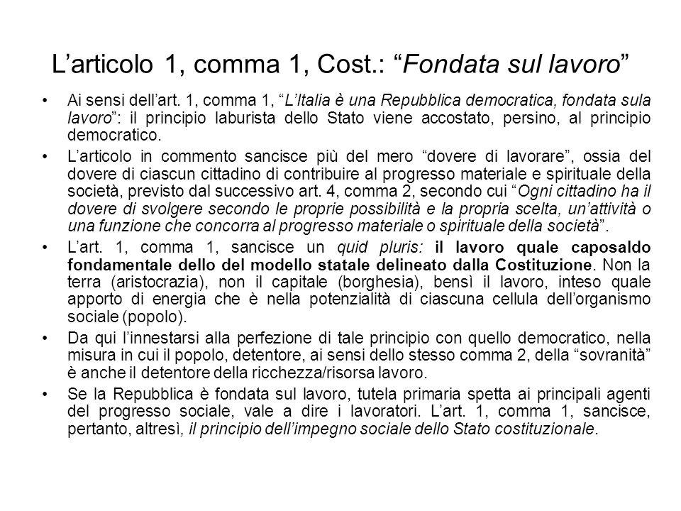 L'articolo 1, comma 1, Cost.: Fondata sul lavoro