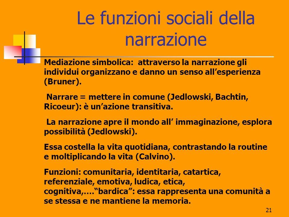 Le funzioni sociali della narrazione