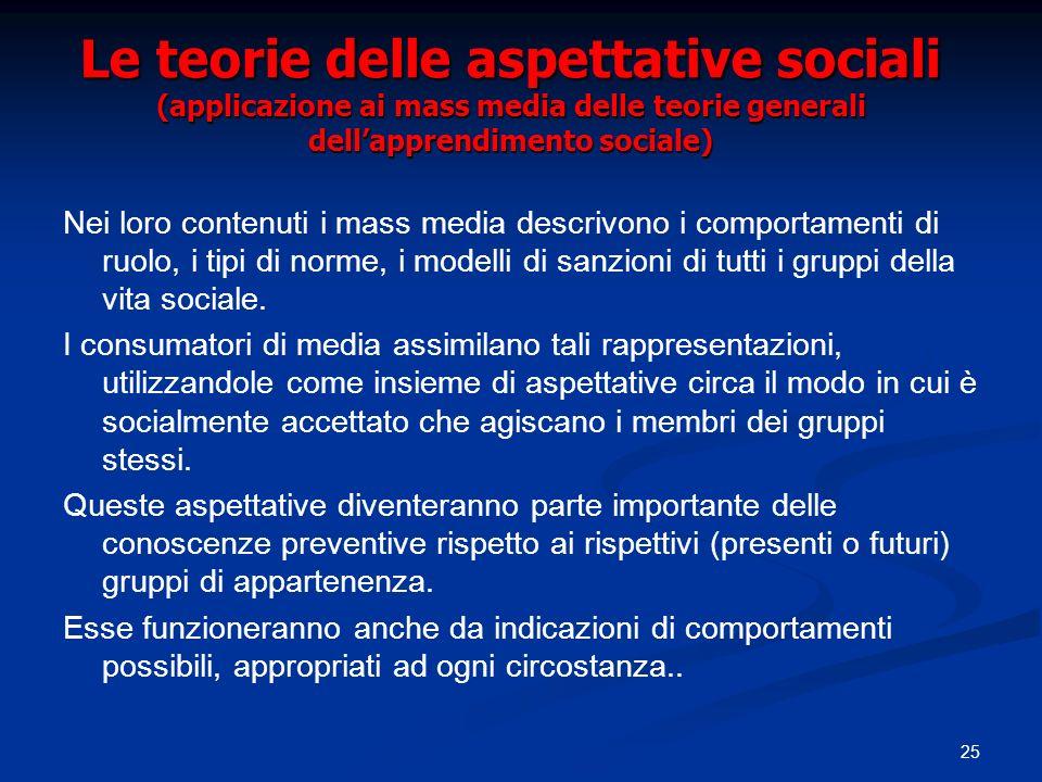 Le teorie delle aspettative sociali (applicazione ai mass media delle teorie generali dell'apprendimento sociale)