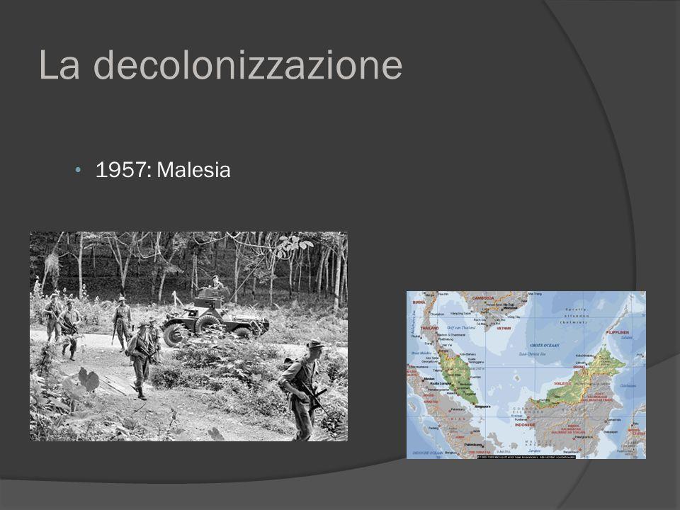 La decolonizzazione 1957: Malesia