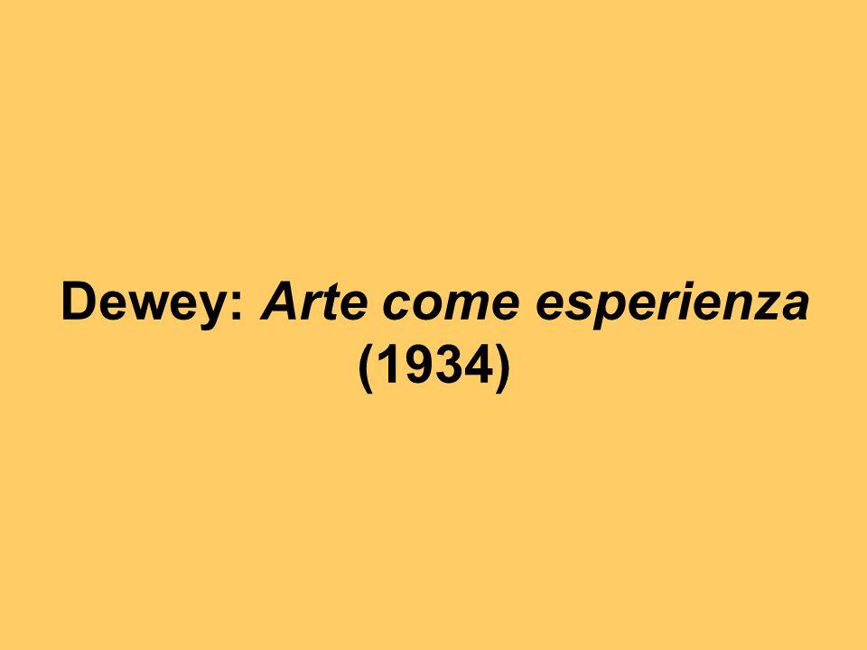 Dewey: Arte come esperienza (1934)