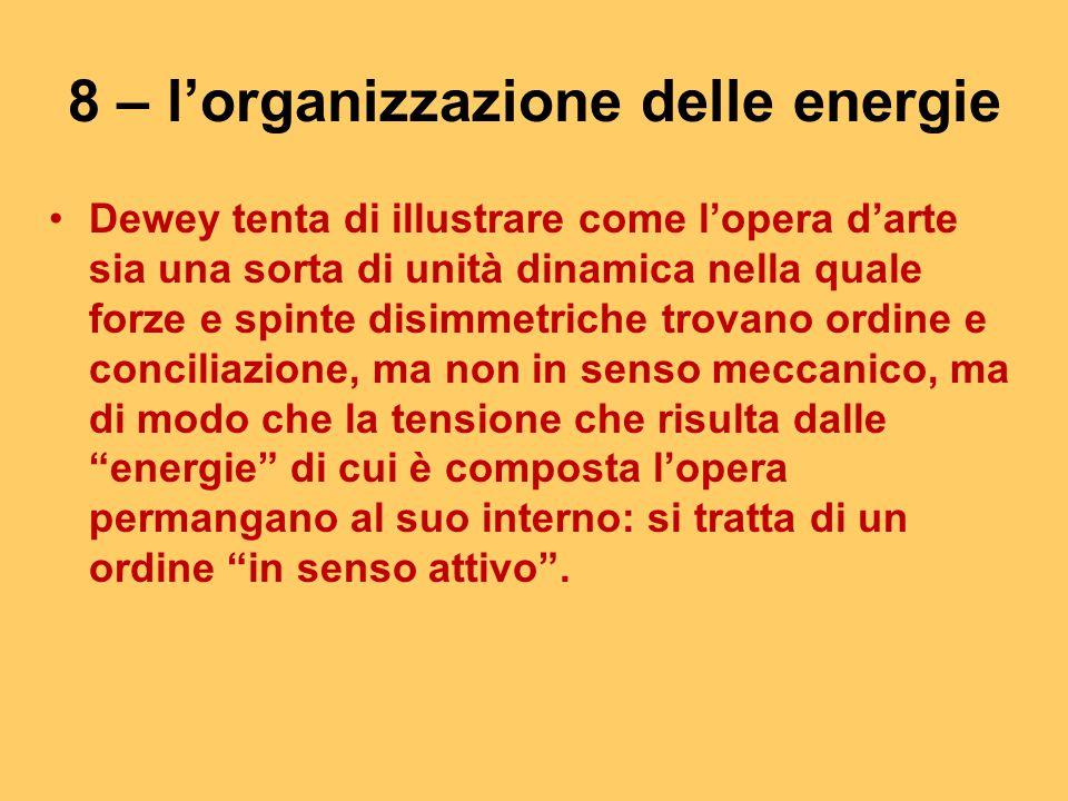 8 – l'organizzazione delle energie