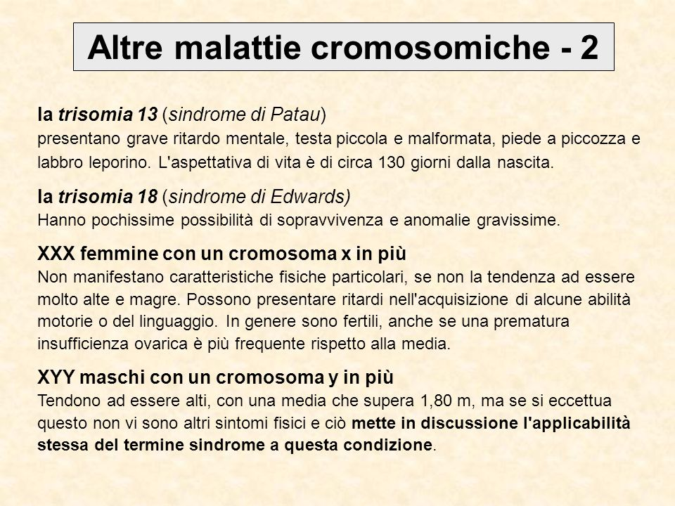 Altre malattie cromosomiche - 2