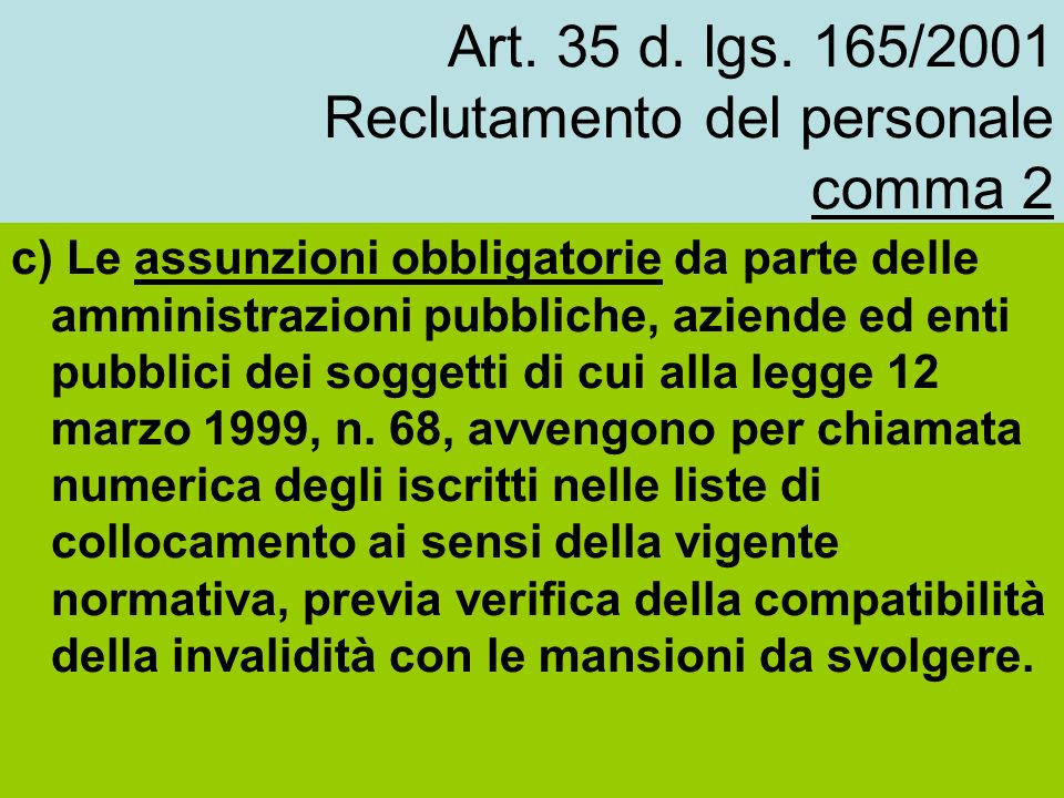 Art. 35 d. lgs. 165/2001 Reclutamento del personale comma 2