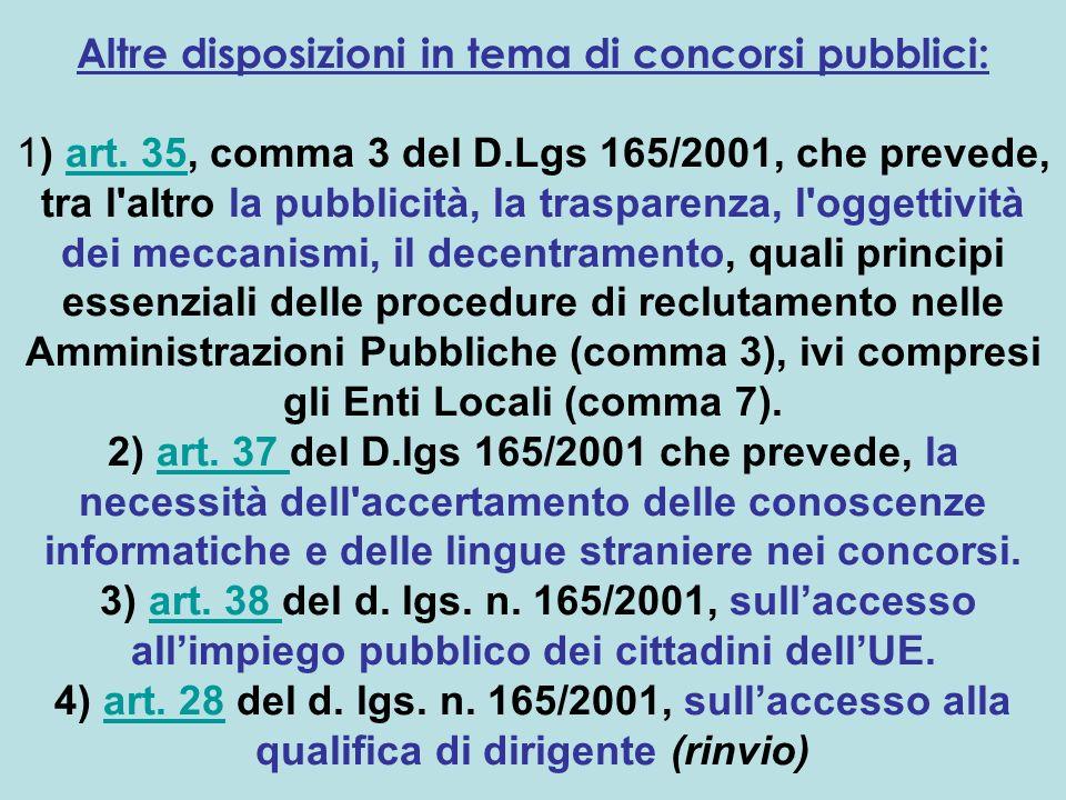 Altre disposizioni in tema di concorsi pubblici: 1) art