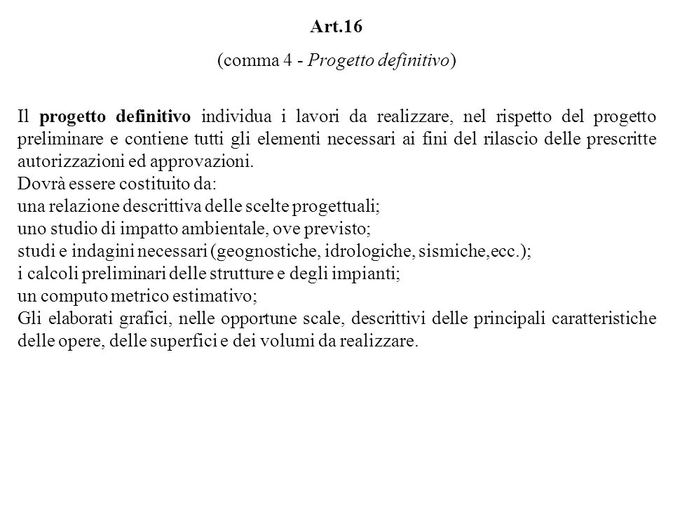 (comma 4 - Progetto definitivo)