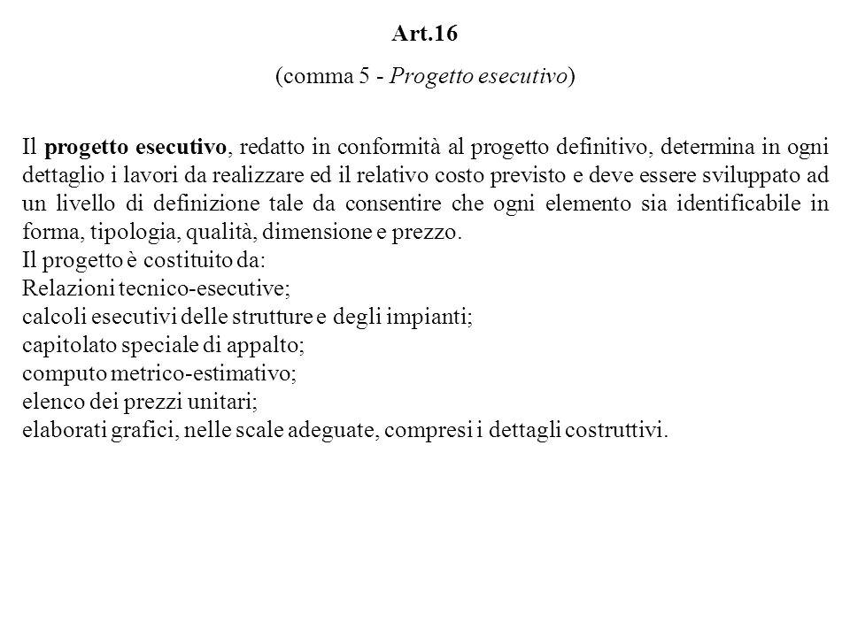(comma 5 - Progetto esecutivo)