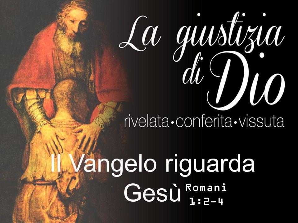 Il Vangelo riguarda Gesù