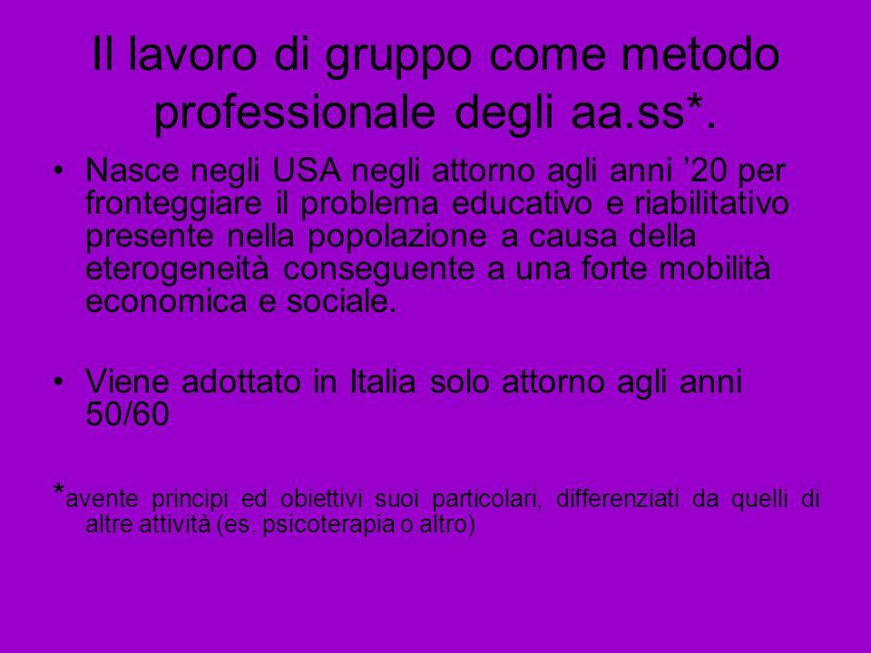 Il lavoro di gruppo come metodo professionale degli aa.ss*.