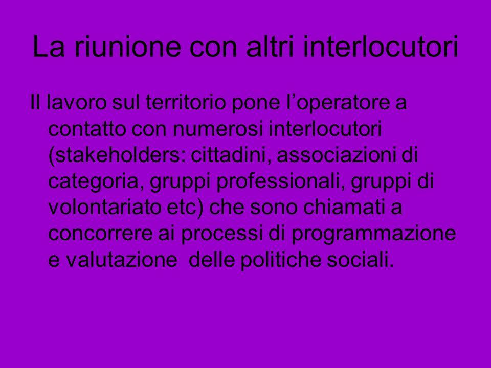 La riunione con altri interlocutori