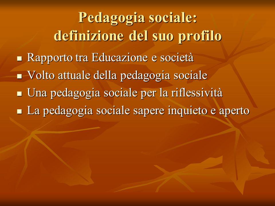 Pedagogia sociale: definizione del suo profilo