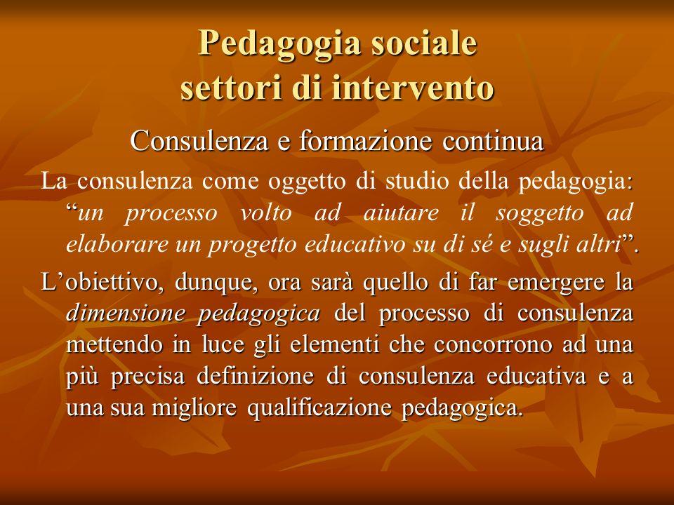Pedagogia sociale settori di intervento