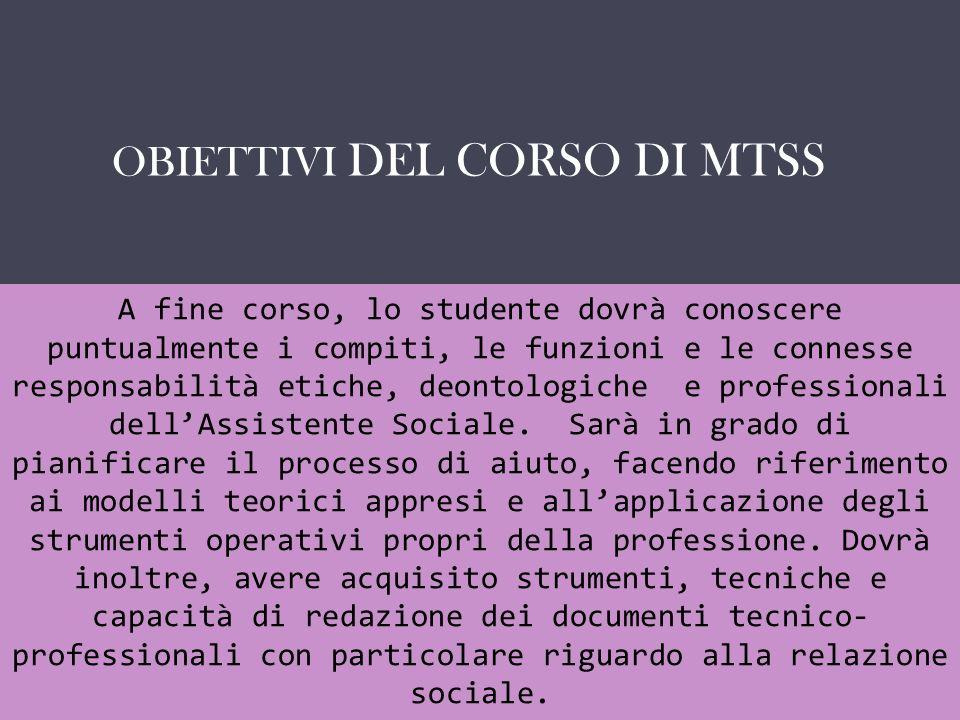 OBIETTIVI DEL CORSO DI MTSS