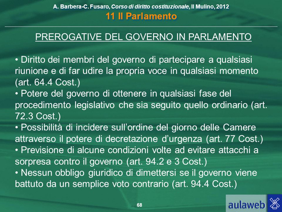 PREROGATIVE DEL GOVERNO IN PARLAMENTO