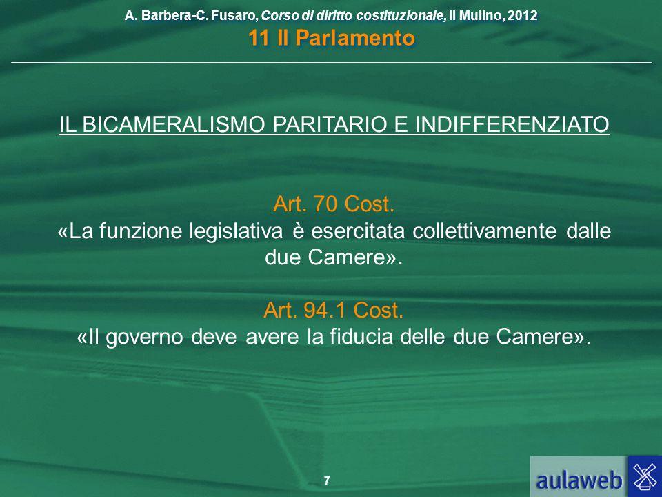 IL BICAMERALISMO PARITARIO E INDIFFERENZIATO