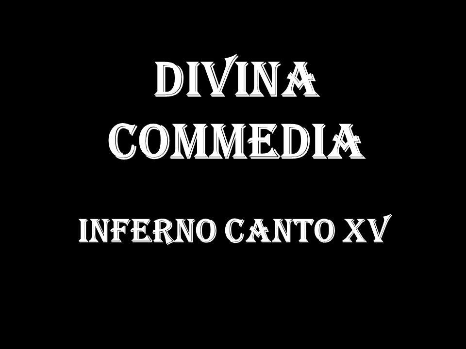 Divina Commedia Inferno Canto XV
