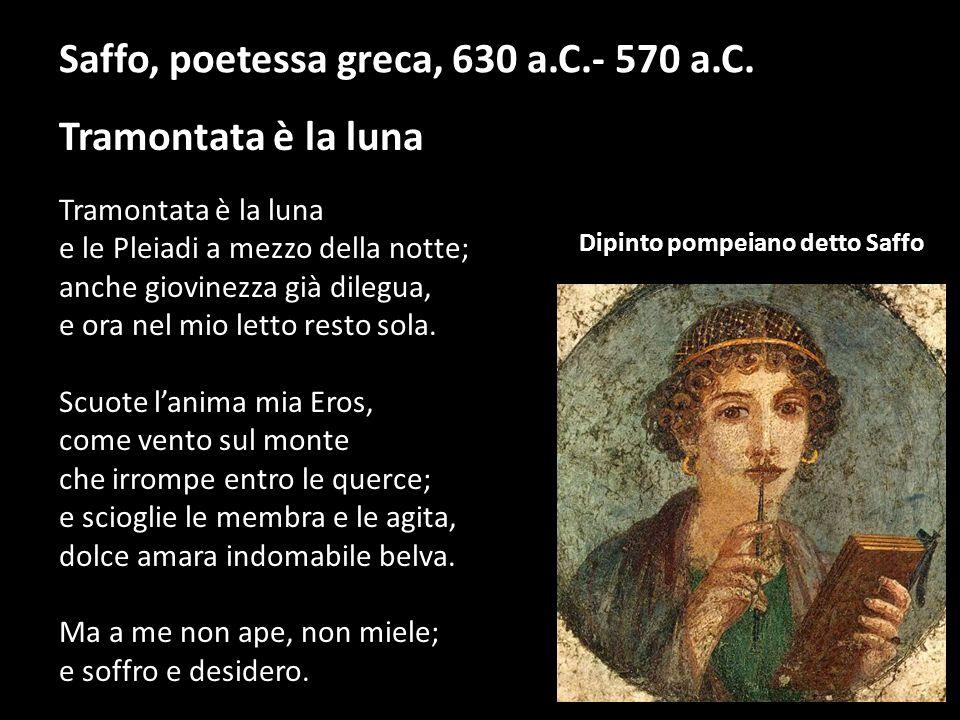 Saffo, poetessa greca, 630 a.C.- 570 a.C.
