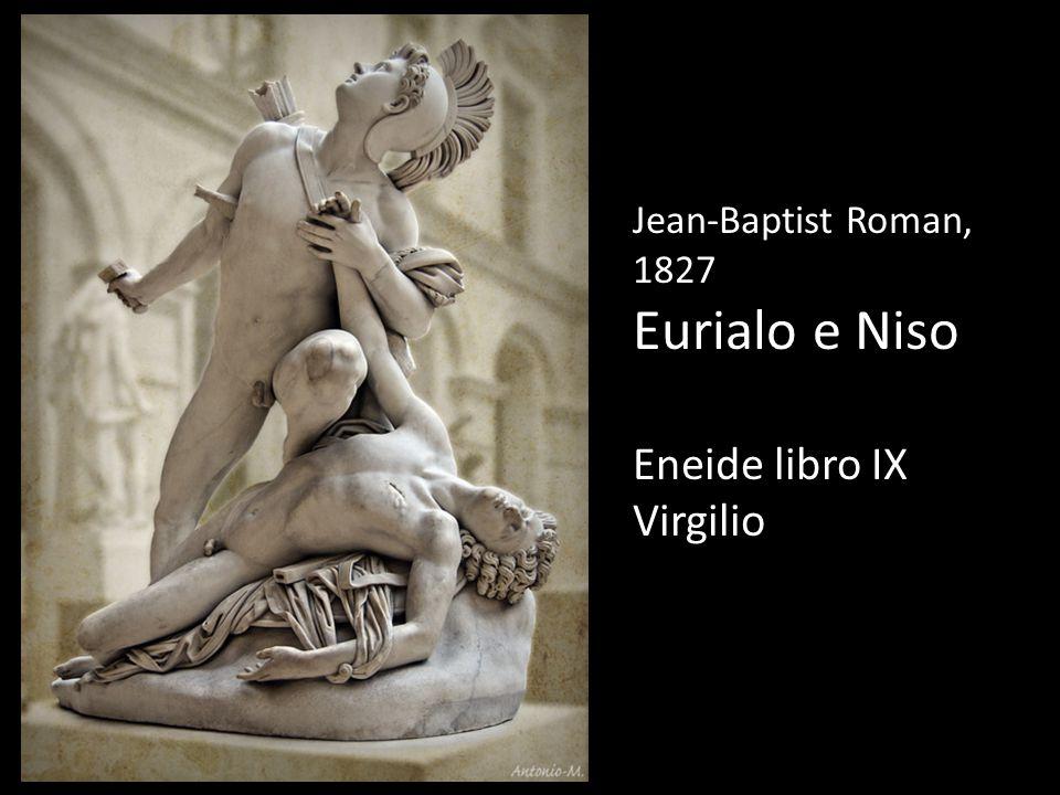 Jean-Baptist Roman, 1827 Eurialo e Niso Eneide libro IX Virgilio