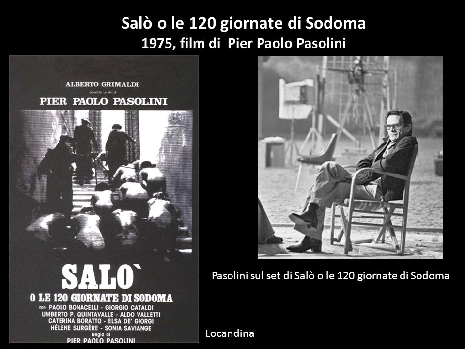 Salò o le 120 giornate di Sodoma 1975, film di Pier Paolo Pasolini