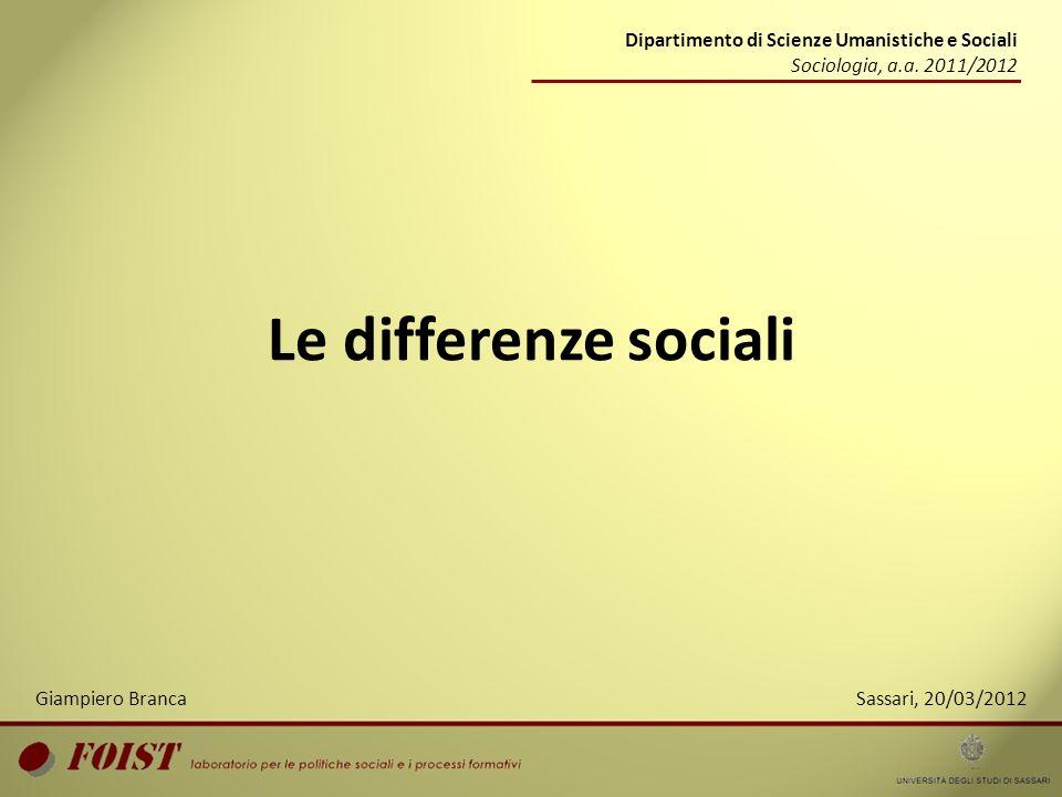 Le differenze sociali Dipartimento di Scienze Umanistiche e Sociali