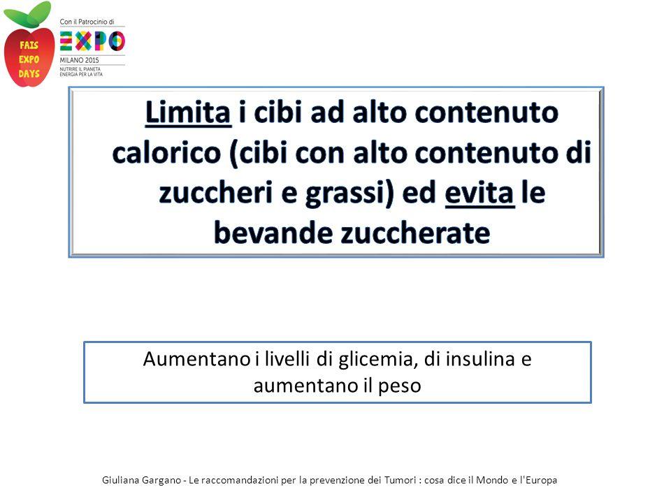 Aumentano i livelli di glicemia, di insulina e aumentano il peso