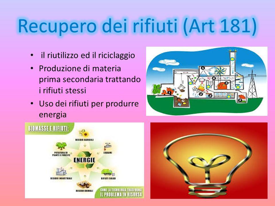 Recupero dei rifiuti (Art 181)