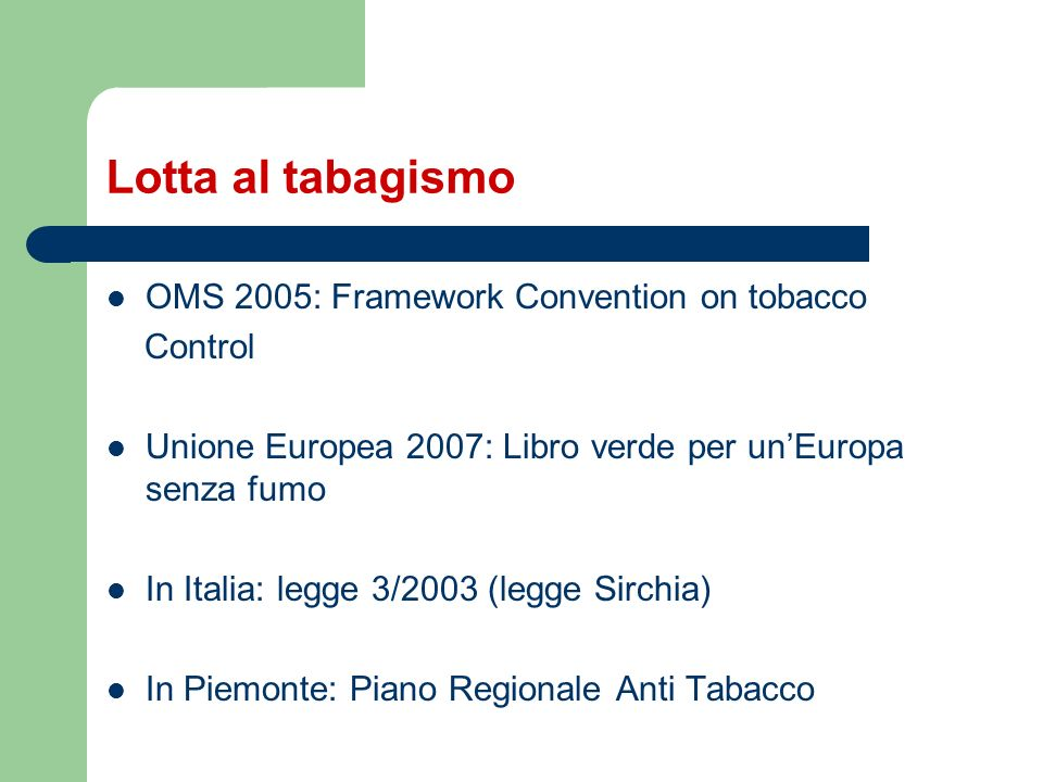 Lotta al tabagismo OMS 2005: Framework Convention on tobacco Control