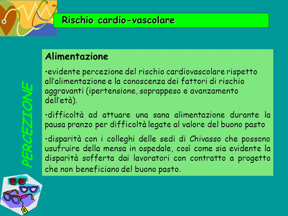 PERCEZIONE Rischio cardio-vascolare Alimentazione