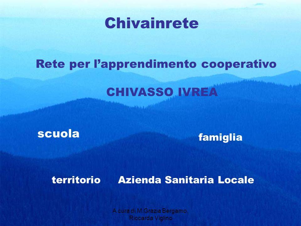 A cura di M.Grazia Bergamo, Riccarda Viglino