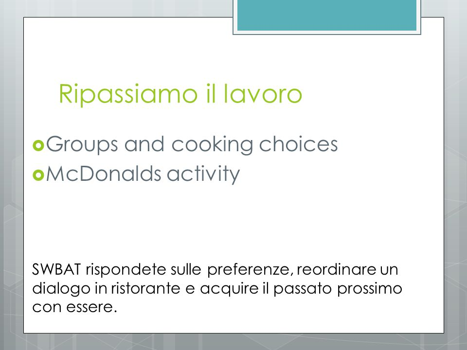 Ripassiamo il lavoro Groups and cooking choices McDonalds activity