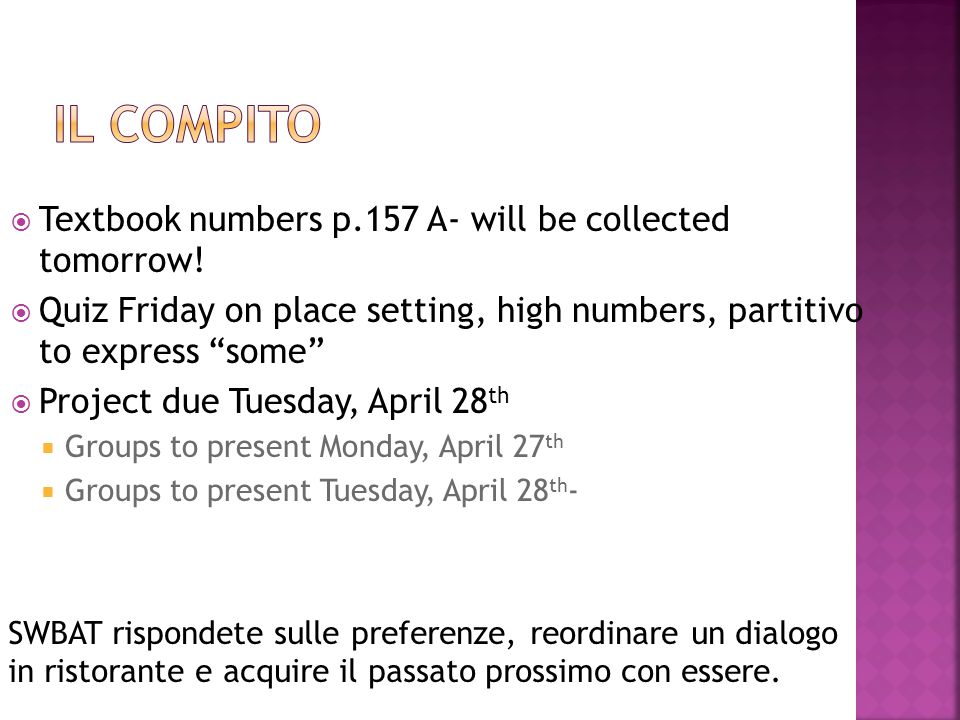 Il compito Textbook numbers p.157 A- will be collected tomorrow!