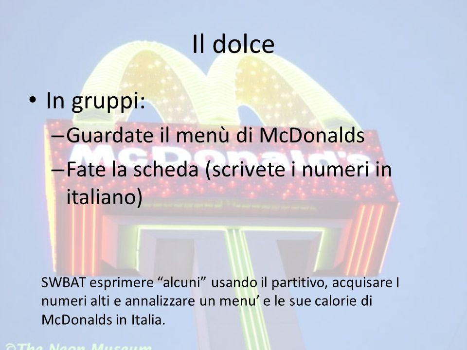 Il dolce In gruppi: Guardate il menù di McDonalds