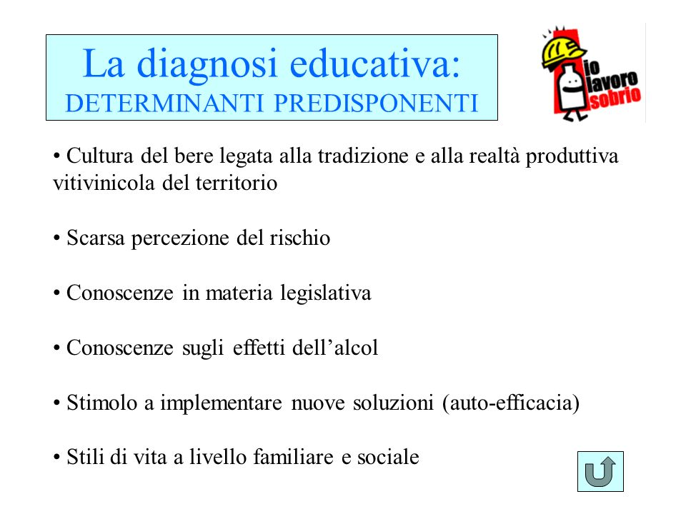 La diagnosi educativa: DETERMINANTI PREDISPONENTI