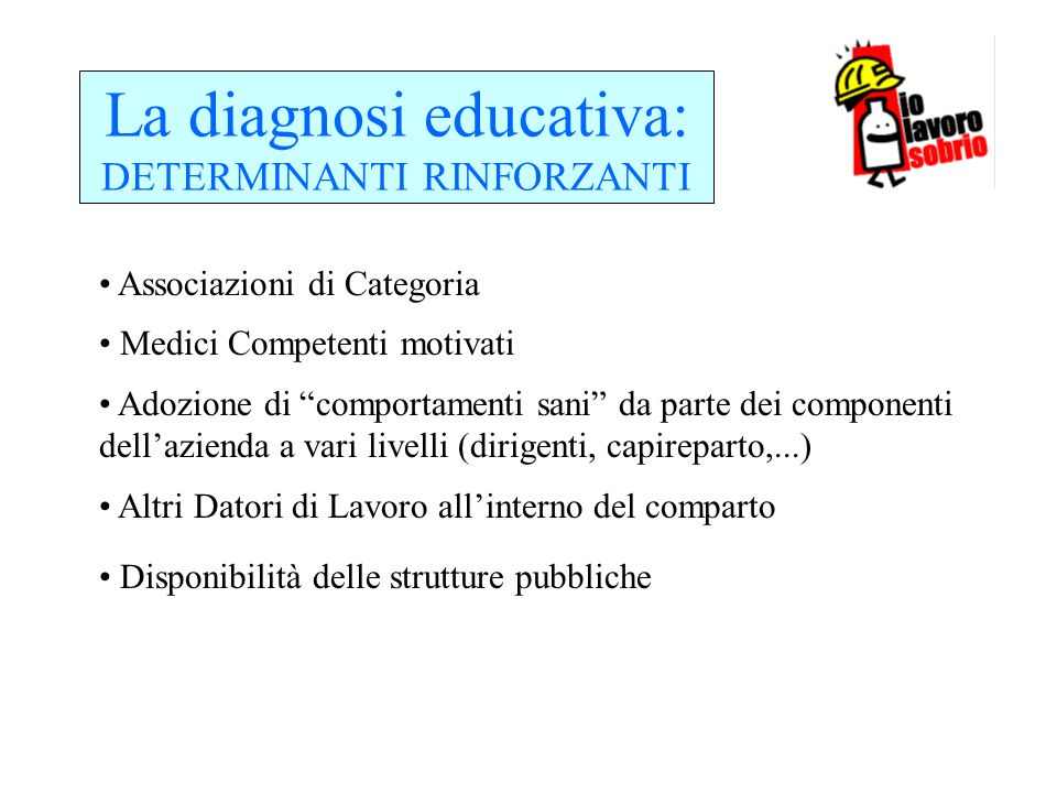 La diagnosi educativa: DETERMINANTI RINFORZANTI