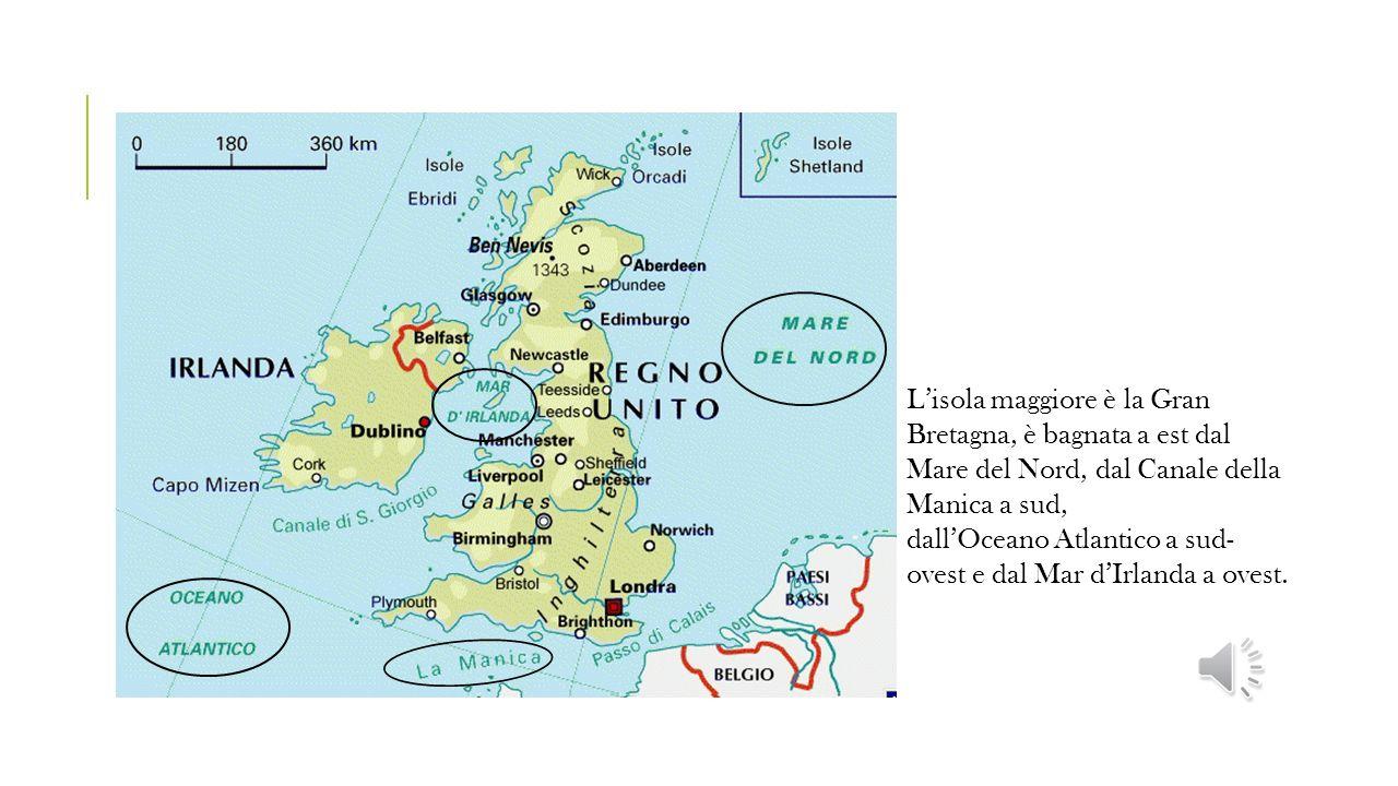 Confini L'isola maggiore è la Gran Bretagna, è bagnata a est dal Mare del Nord, dal Canale della Manica a sud,