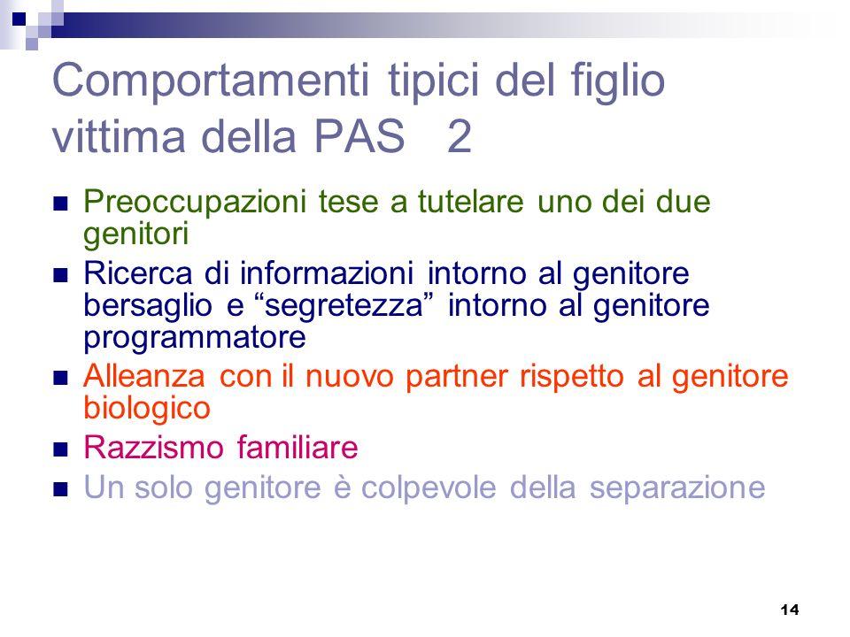 Comportamenti tipici del figlio vittima della PAS 2