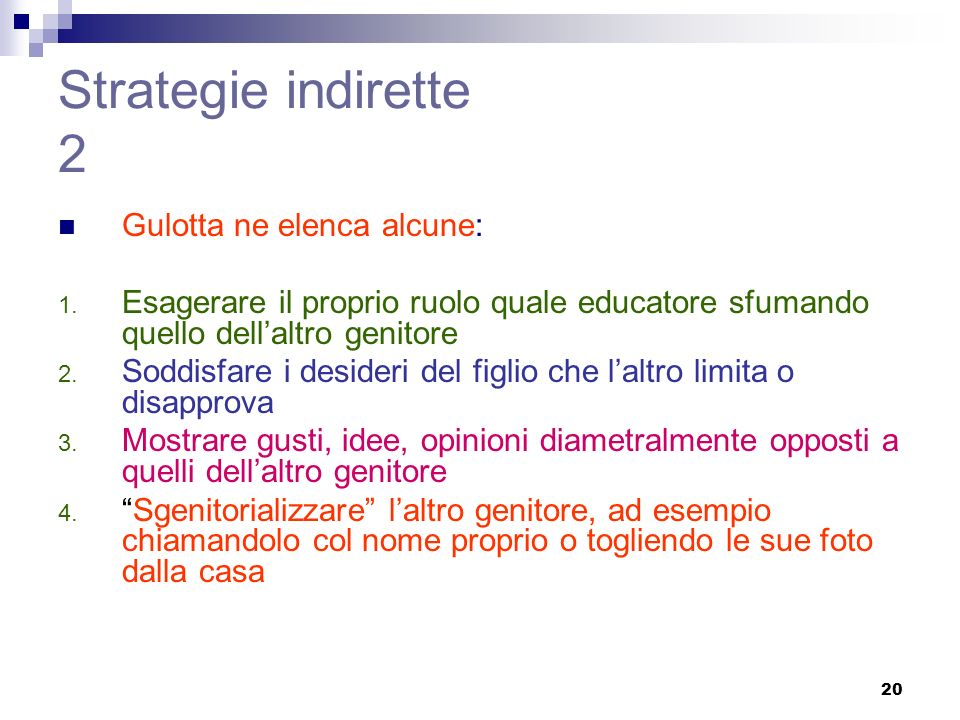 Strategie indirette 2 Gulotta ne elenca alcune: