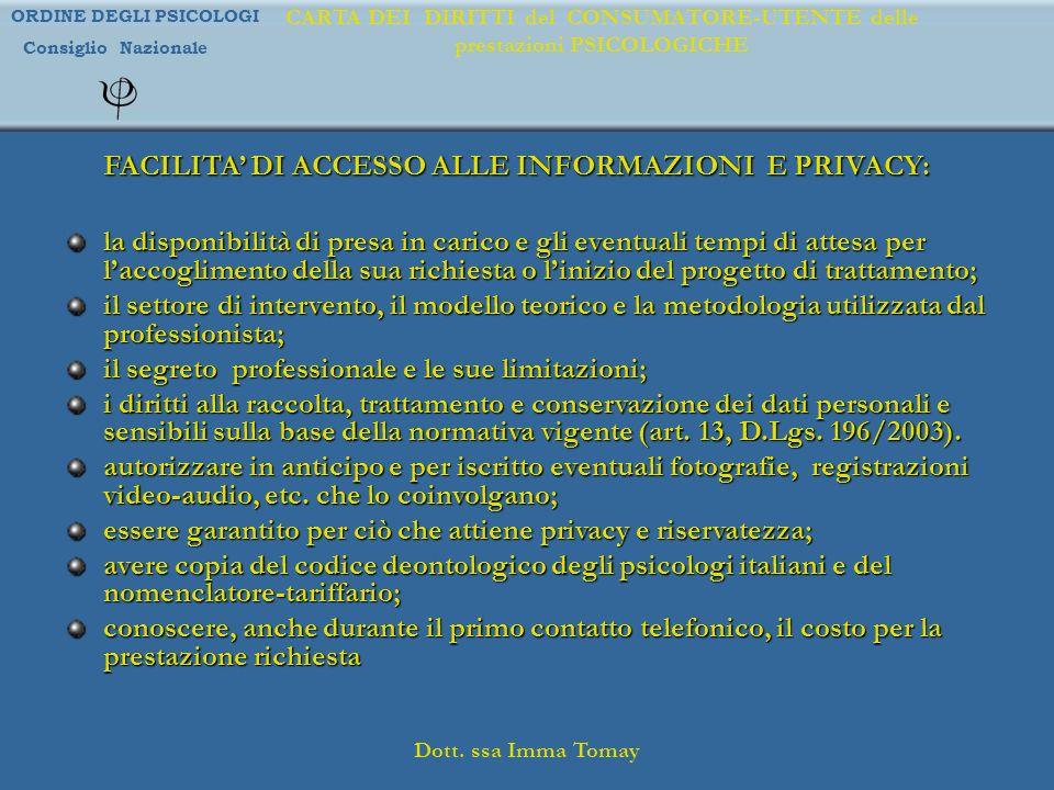 FACILITA' DI ACCESSO ALLE INFORMAZIONI E PRIVACY: