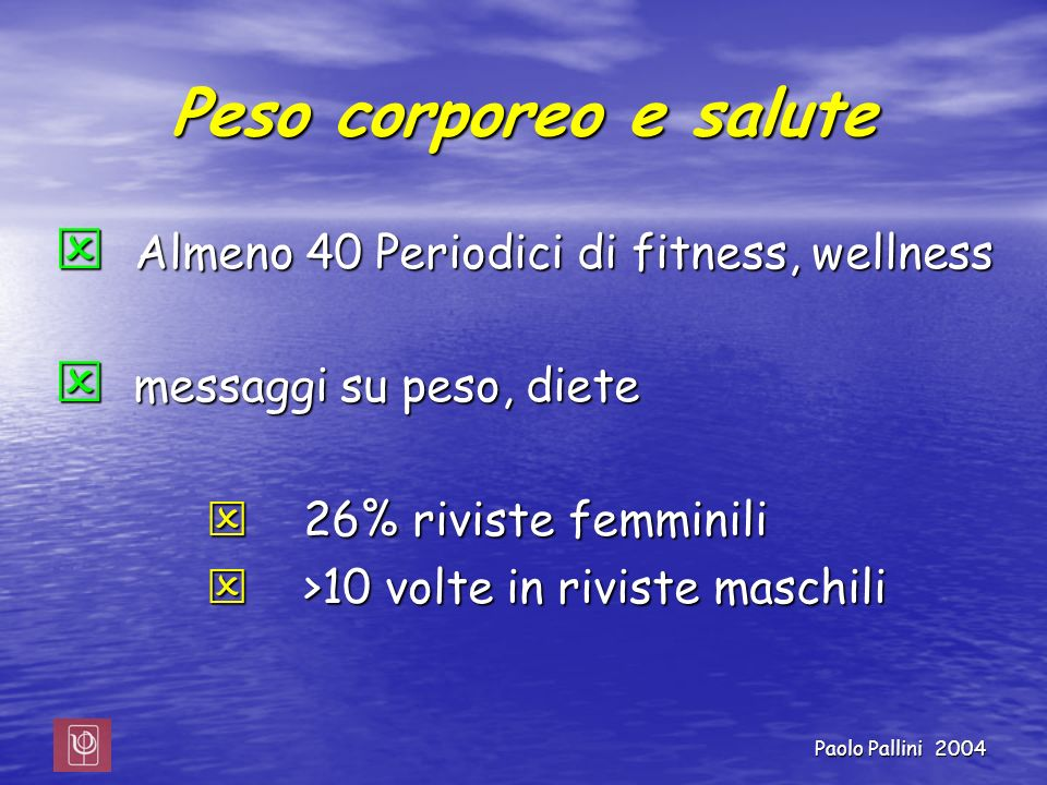 Peso corporeo e salute Almeno 40 Periodici di fitness, wellness