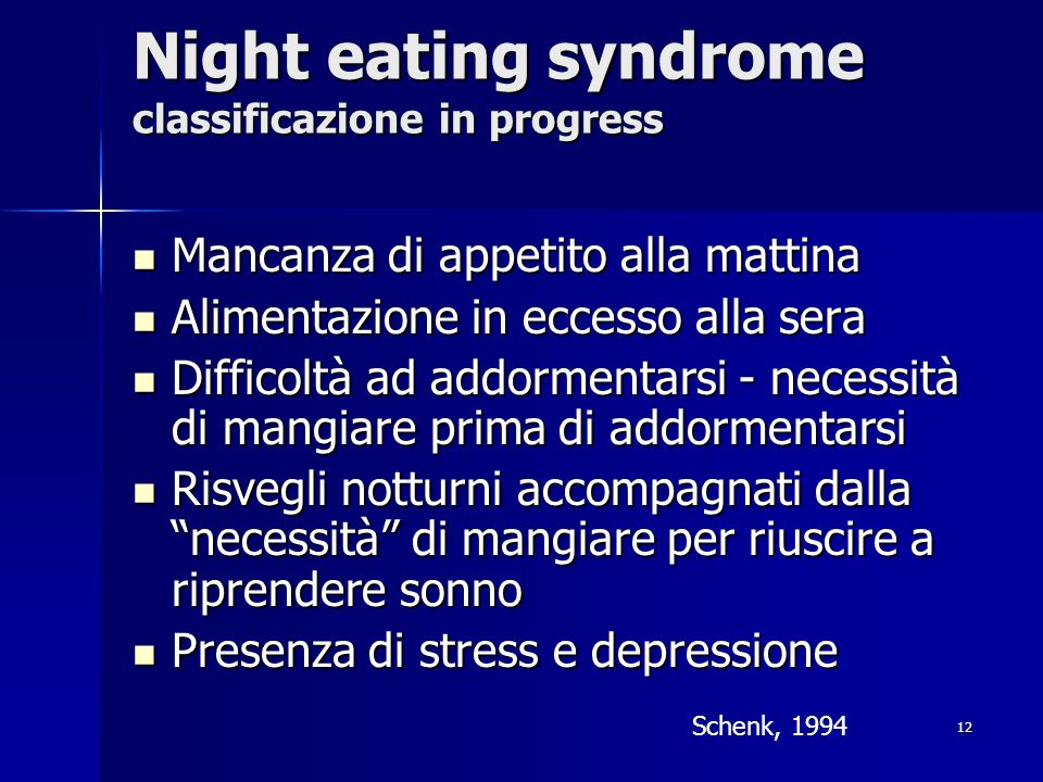 Night eating syndrome classificazione in progress