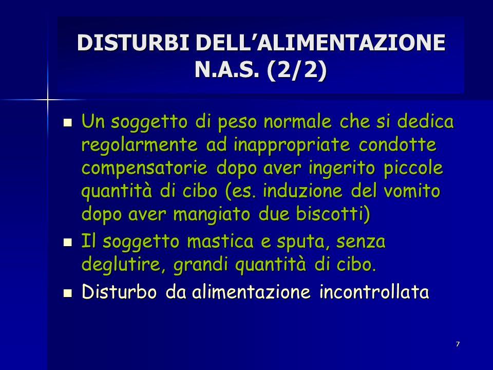 DISTURBI DELL'ALIMENTAZIONE N.A.S. (2/2)