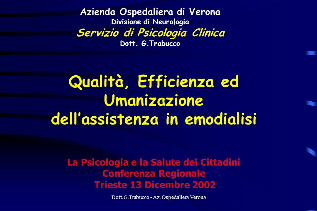 Qualità, Efficienza ed Umanizazione dell'assistenza in emodialisi