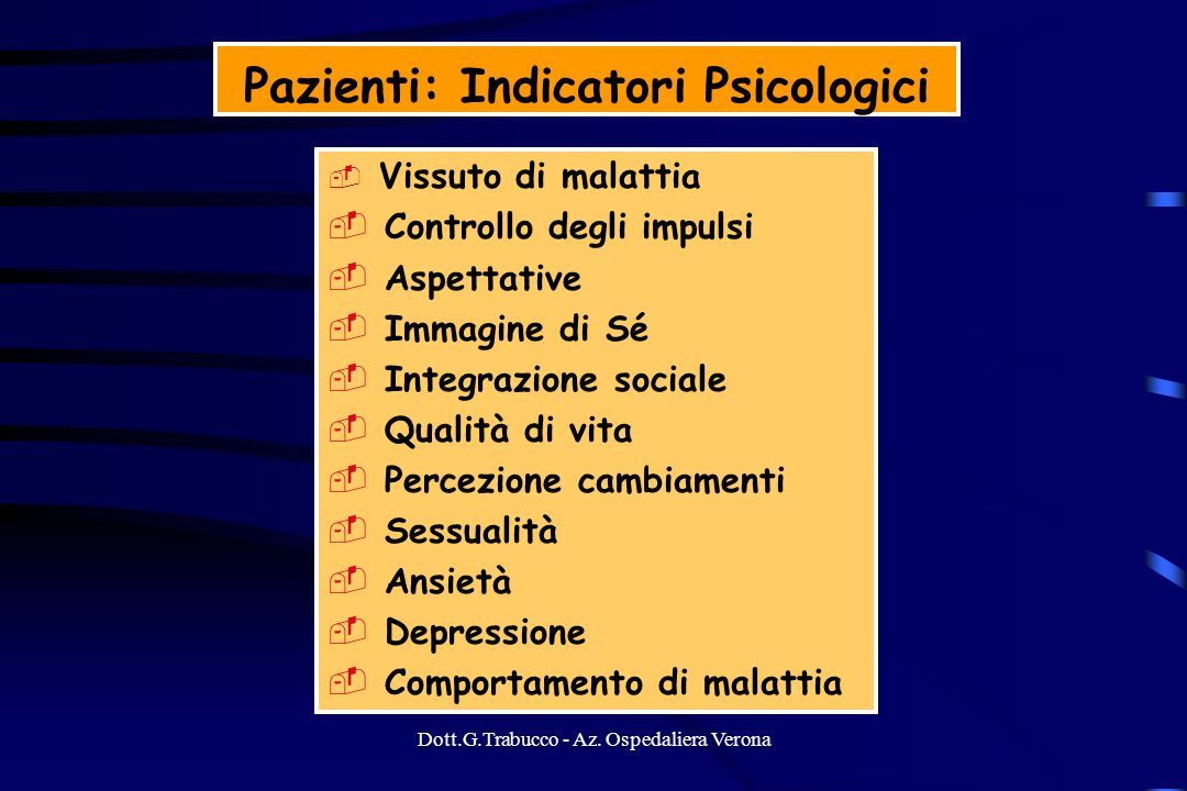 Pazienti: Indicatori Psicologici